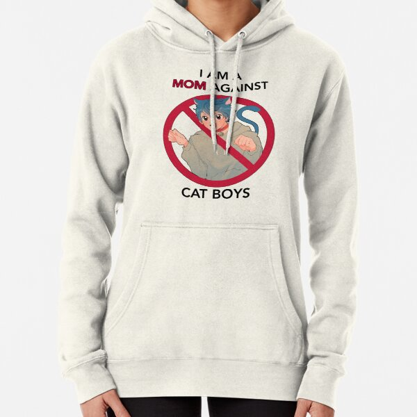 I AM A MOM AGAINST CAT BOYS Pullover Hoodie