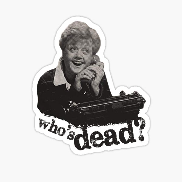 Murder She Wrote - Fletcher Sticker