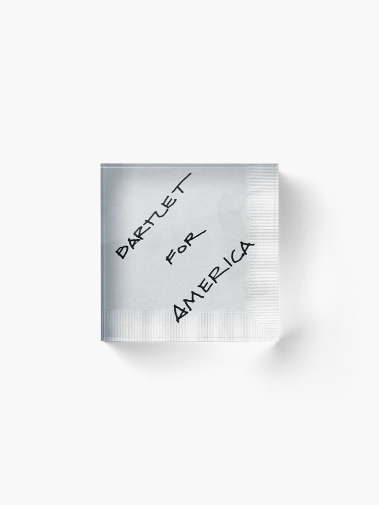 Alternate view of Bartlet For America Acrylic Block