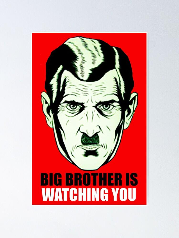Poster « 1984. Big Brother est un personnage fictif et un symbole du roman  de George Orwell Nineteen Eighty-Four. Il est apparemment le leader de  l'Océanie », par TOMSREDBUBBLE | Redbubble