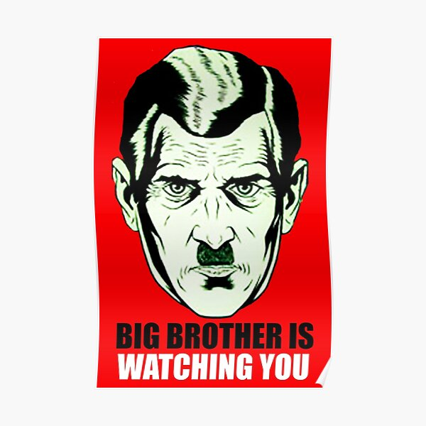 BIG BROTHER. GEORGE ORWELL. Nineteen Eighty Four, 1984. Poster