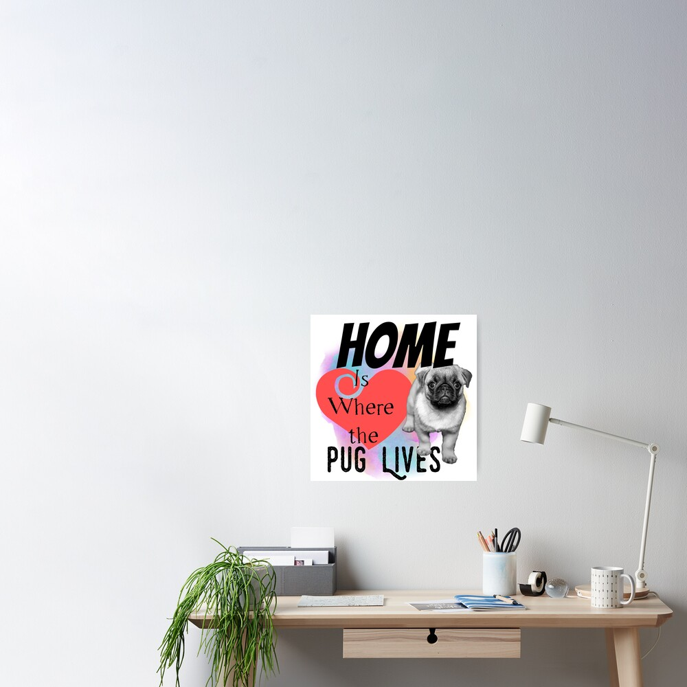 Home is Where the Pug Lives Poster