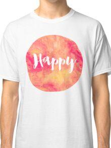 Happy Classic T-Shirt