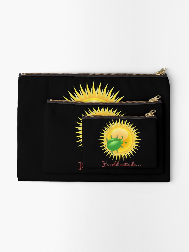 Alternate view of Star Bug - Where there's no kind of atmosphere! Zipper Pouch