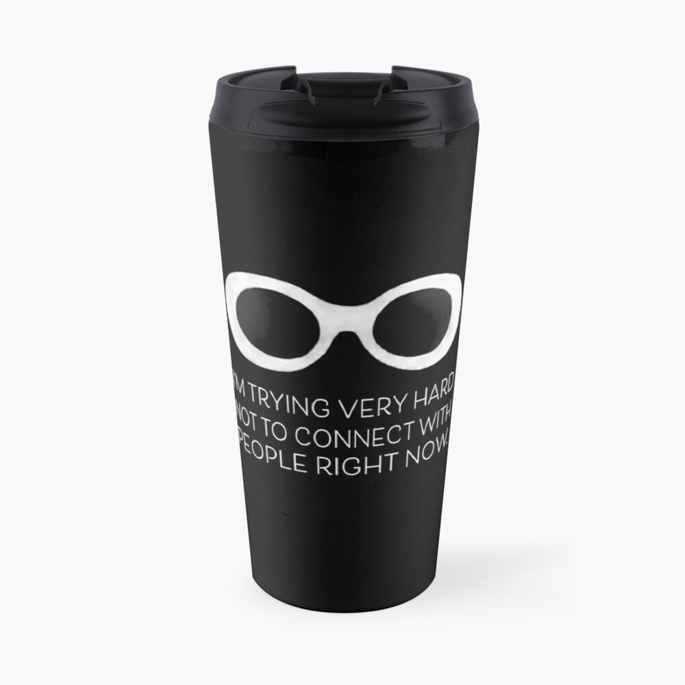 Schitt's Creek David Rose - I'm trying very hard not to connect with people right now Travel Mug