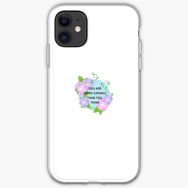 You Are More Capable Than You Think iPhone Soft Case
