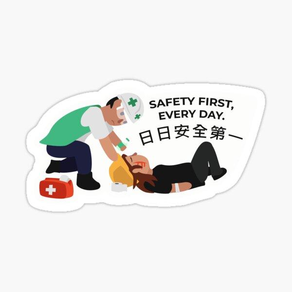 Safety first! Sticker
