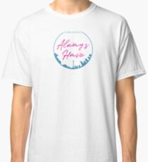 Always Seattle Classic T-Shirt