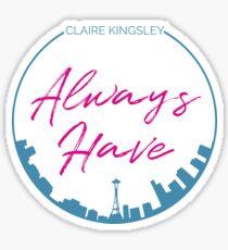 Always Seattle Glossy Sticker