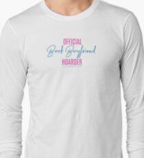 Book Boyfriend Hoarder Long Sleeve T-Shirt