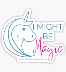 Might be Magic Glossy Sticker