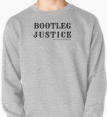 Bootleg Justice Pullover Sweatshirt