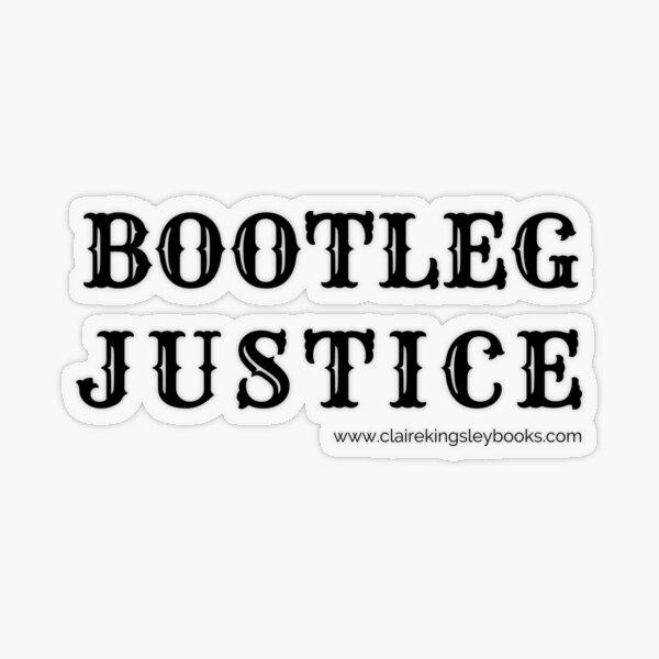 Bootleg Justice Transparent Sticker