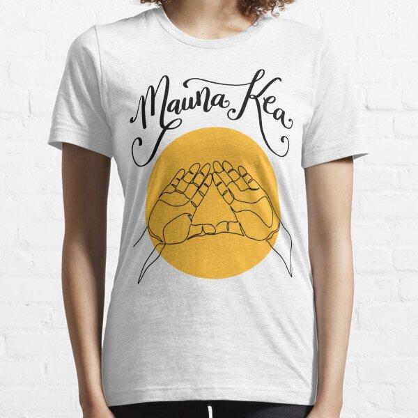 We Are Mauna Kea Mountain Hand Sign Aloha Aina Hawaii Essential T-Shirt