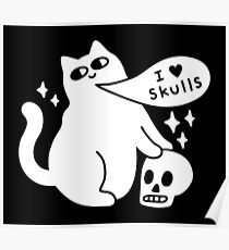I Loves Skulls Cat Poster
