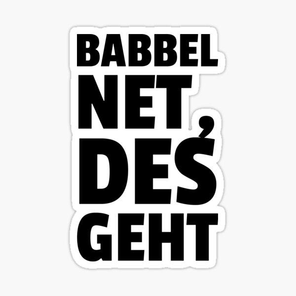 Babbel Net Des Geht Sticker