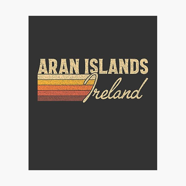 Aran Islands Ireland Photographic Print