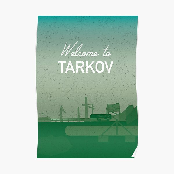 Welcome to TARKOV Poster