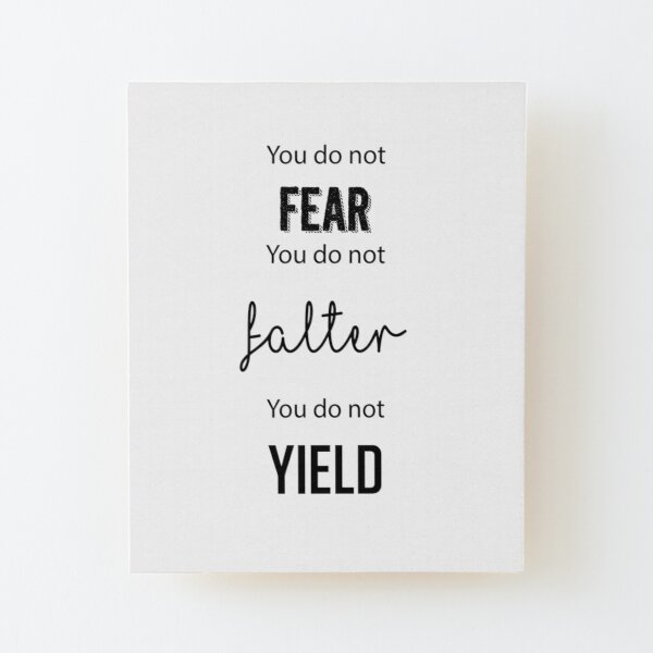 ACOMAF You do not yield- ACOWAR Rhysand Feyre quote Wood Mounted Print