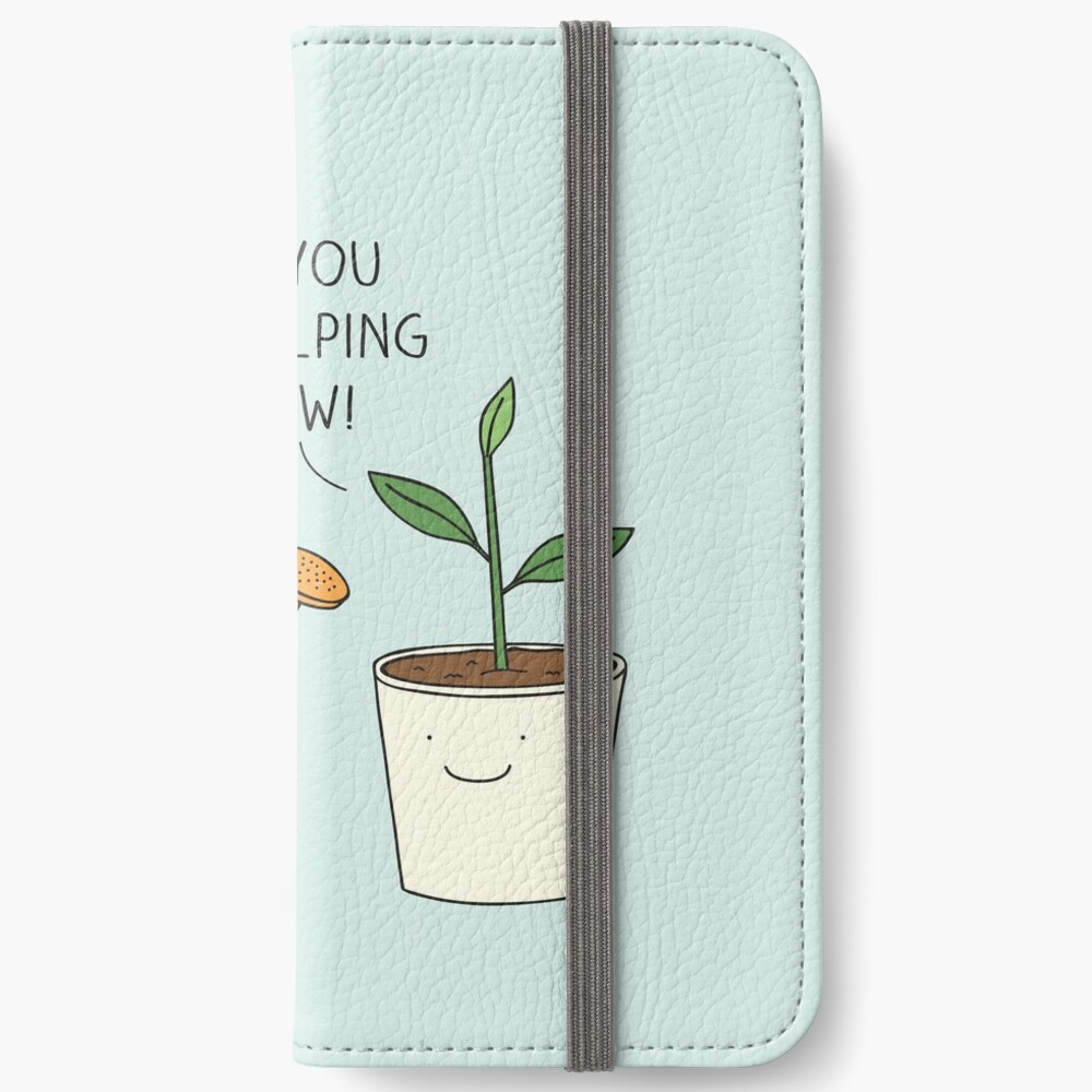 Thank you for helping me grow! iPhone Wallet