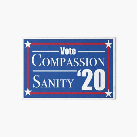 Vote Compassion-Sanity '20 Art Board Print