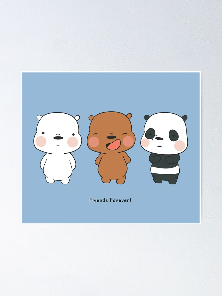 Cute We Bare Bears Illustration Poster By Marioyama Redbubble