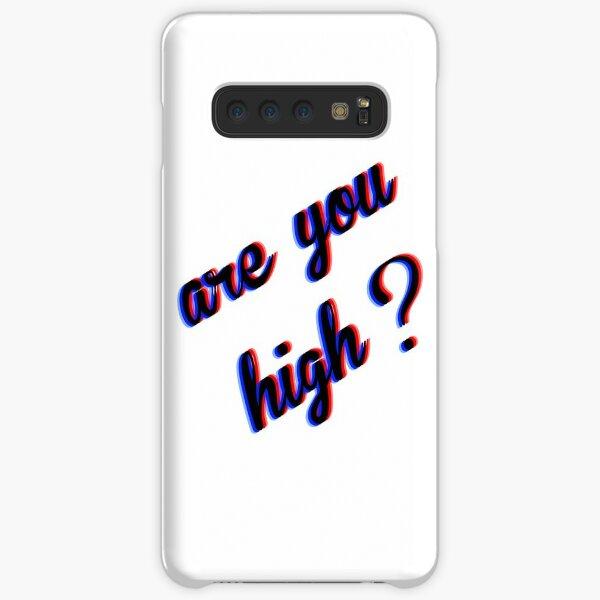 Bist du high Samsung Galaxy Leichte Hülle