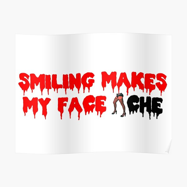 The Rocky Horror Picture Show - Smiling Makes My Face Ache Poster