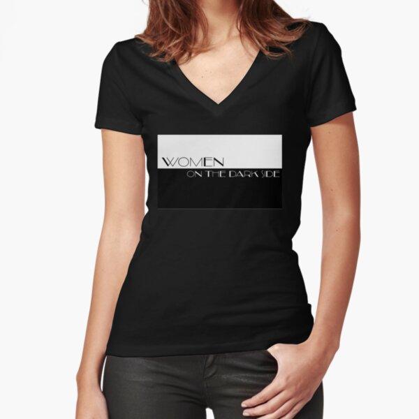 Women On The Dark Side logo Fitted V-Neck T-Shirt