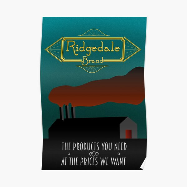 Ridgedale Brand: The Products You Need At The Prices We Want Poster