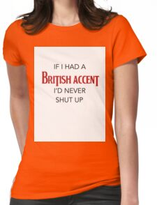British accent  Womens Fitted T-Shirt