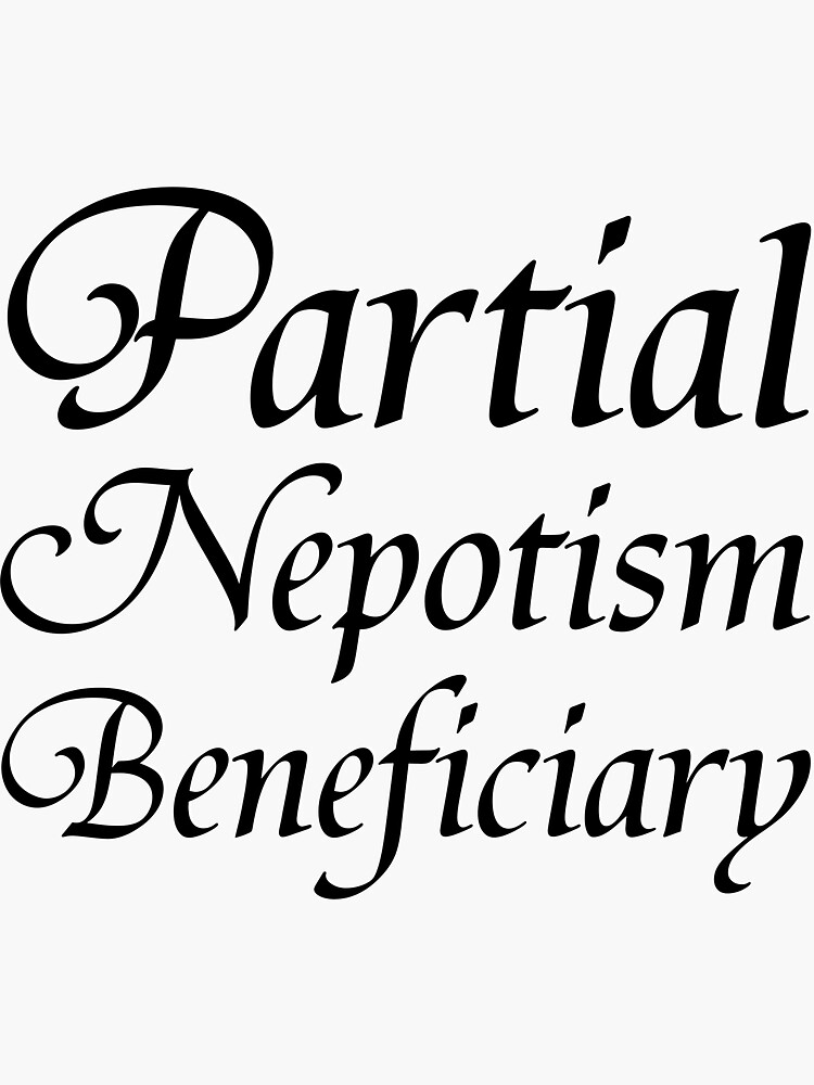 Partial Nepotism Beneficiary by GalsGuide