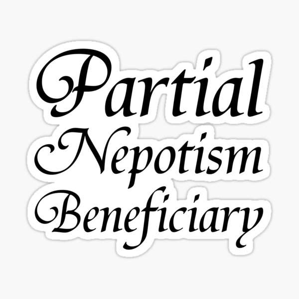 Partial Nepotism Beneficiary Sticker