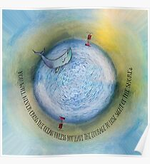 Courage to Lose Sight of the Shore Orb Mini World Poster