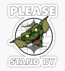 Please Stand By Technical Difficulties Sticker