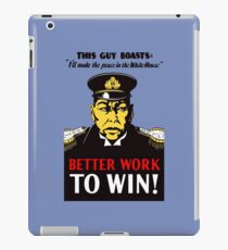 Better Work To Win -- WWII Propaganda iPad Case/Skin
