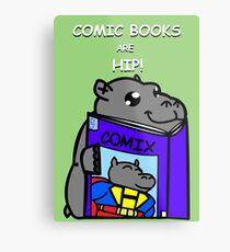 Comic Books are Hip! Metal Print
