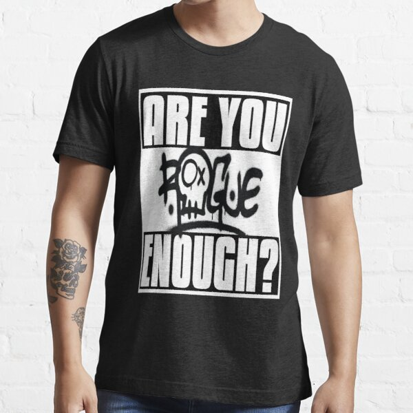 Rogue Are You Brave Enough? Essential T-Shirt
