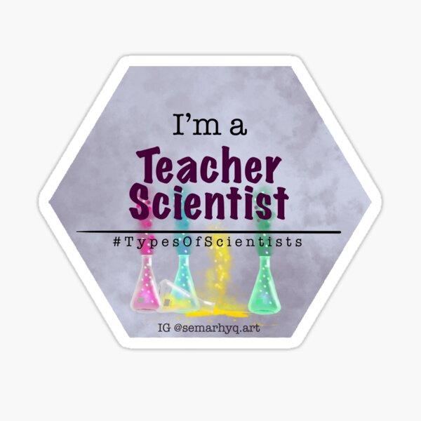 Teacher Scientist, Types of Scientist Tags Sticker