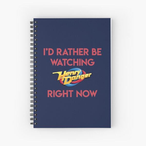 Prefiero estar viendo Henry Danger ahora mismo Cuaderno de espiral