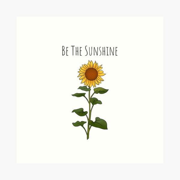 Be The Sunshine - Small Art Print