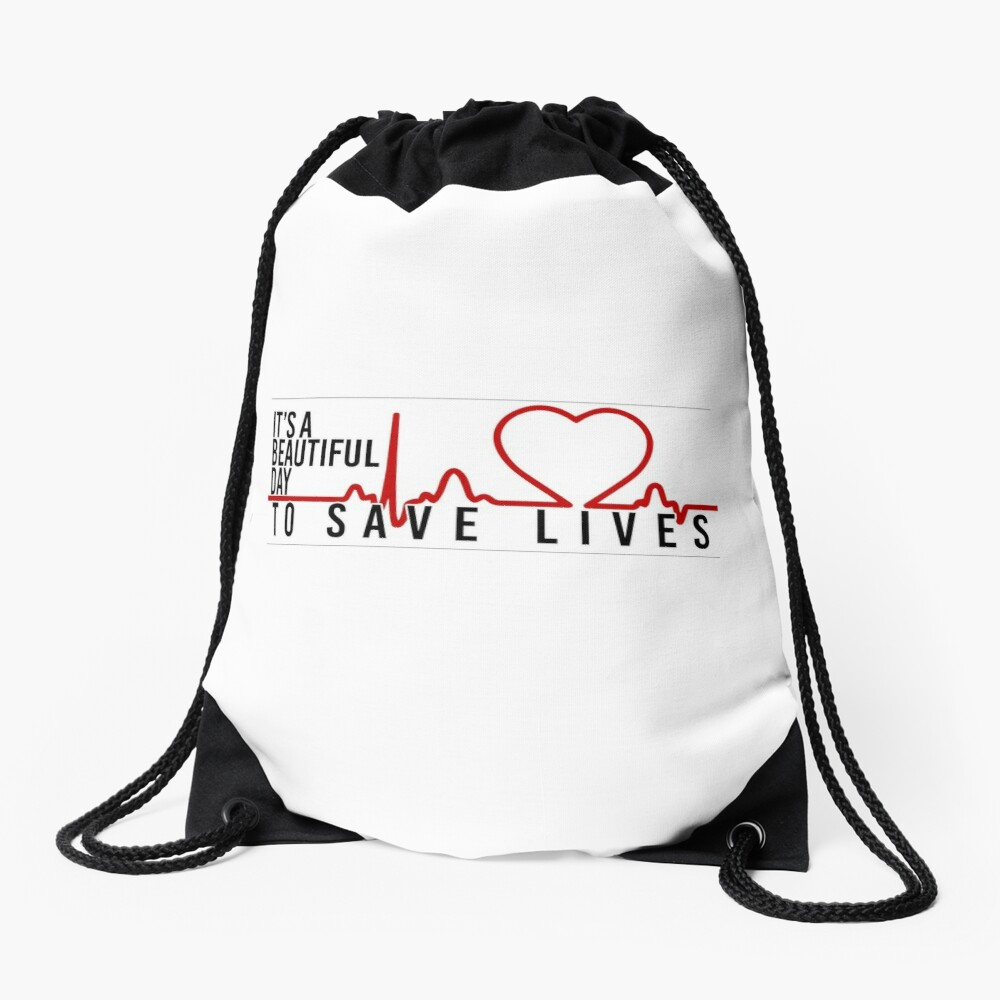its a beautiful day to save lives Drawstring Bag