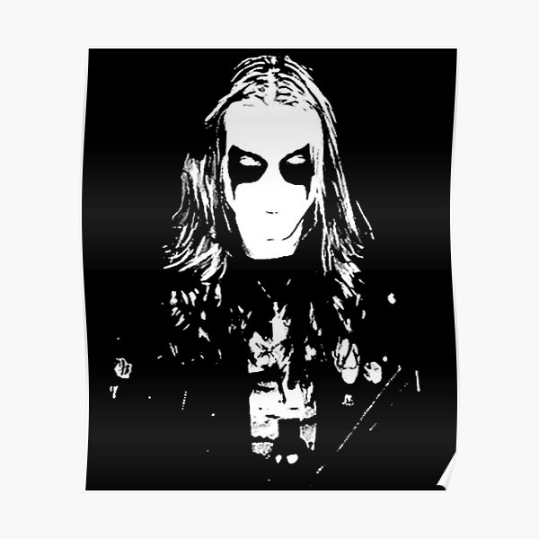 Mayhem Black Metal Dead Per Yngve Ohlin Poster