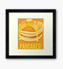 Pancakes! Framed Print