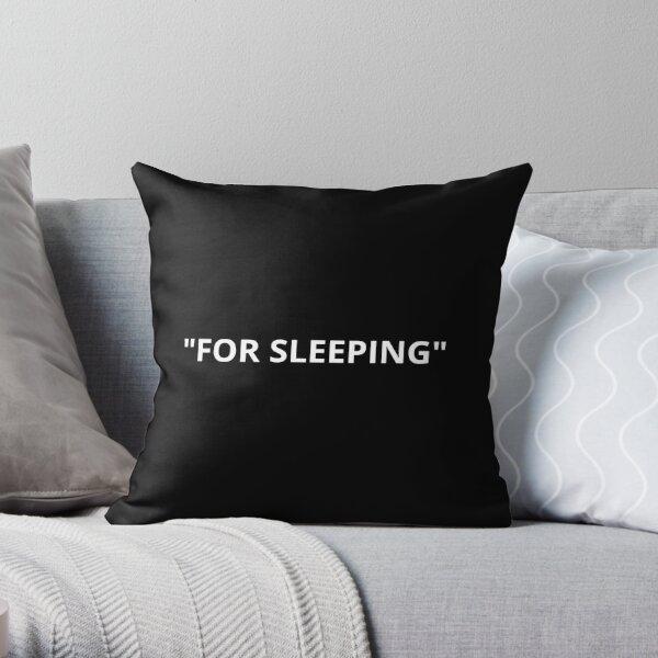 For Sleeping Quotation Marks White Throw Pillow