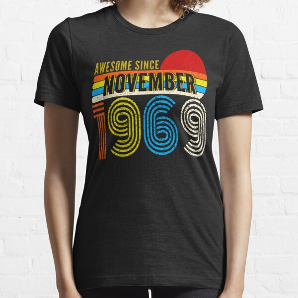 Awesome Since November 1969 Essential T-Shirt