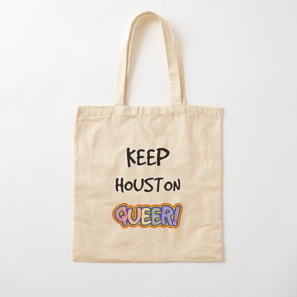 Keep Houston Queer! Cotton Tote Bag