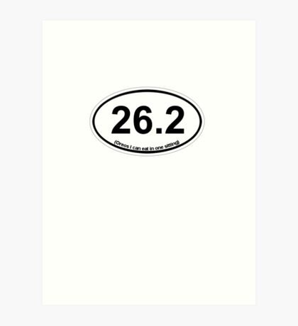 26.2 (Oreos I can eat in one sitting) Art Print