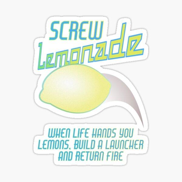 Screw Lemonade! Sticker