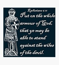 THE WHOLE ARMOUR OF GOD Photographic Print